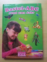Bastelbuch Bastel-ABC rund ums Jahr
