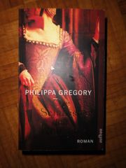 Buch Roman Philippa Gregory Die