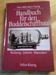 Handbuch für den Buddelschiffbau Delius