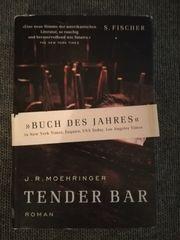 Tender Bar Roman von J