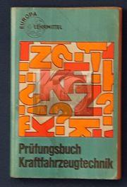 Prüfungsbuch Kfz - Technik v 1979