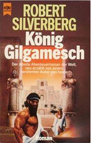 Buch Robert Silverberg - König Gilgamesch