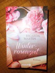 Buch Roman Ricarda Martin Winterrosenzeit