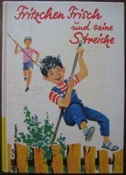 Schönes Kinderbuch Fritzchen Frisch und