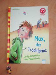 Max der Trödelprinz und Die