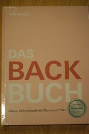 Thermomix - Das Backbuch