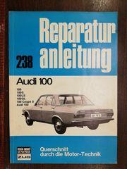 AUDI 100 Oldtimer - Reparaturanleitung