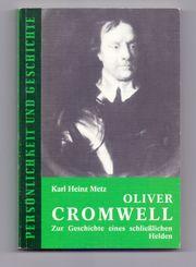 Oliver Cromwell - Zur Geschichte eines