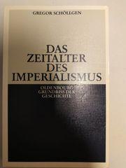 Das Zeitalter des Imperialismus Schöllgen -
