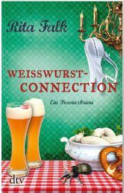 Weisswurstconnections von Rita Falk