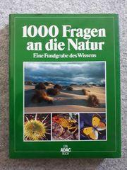 1000 Fragen an die Natur -