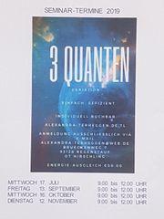 Quanten-Vormittags-Seminar Termine 2019 jederzeit individuell