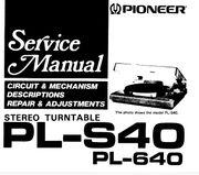 Pioneer PL-S40 640 PLATTENSPIELER Service-MANUAL
