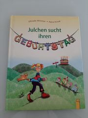 Julchen sucht ihren Geburtstag - Kinderbuch