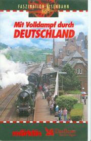 Mit Volldampf durch Deutschland