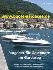Ratgeber für Gastboote am Gardasee -