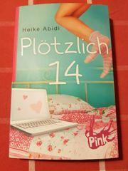 Jugendbuch PINK - Plötzlich 14 von