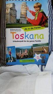 Toskana Ab in die Ferien