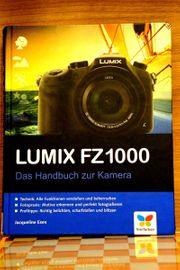 Lumix FZ1000 Das Handbuch zur