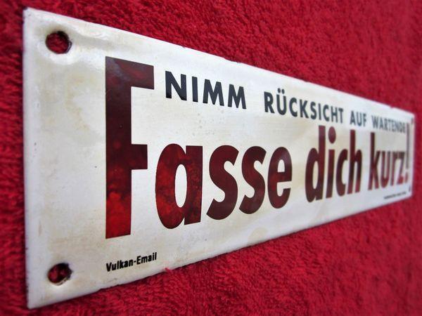 NIMM RÜCKSICHT AUF WARTENDE - FASSE