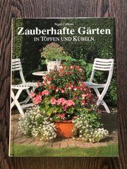 Zauberhafte Gärten in Töpfen und