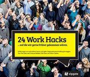 24 WORK HACKS - Agile Organisationsentwicklung