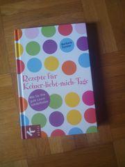Buch Rezepte für Keiner-liebt-mich-Tage