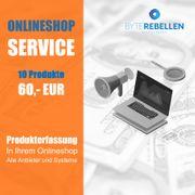 Produkterstellung-Service für alle Onlineshop-Systeme