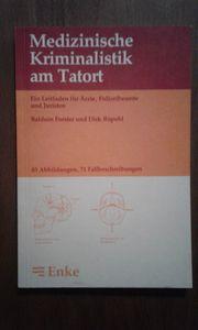Kriminalistik am Tatort medizinisch Buch