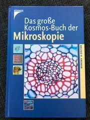 Das große Kosmos-Buch der Mikroskopie