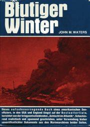 WW2 John M Waters-Blutiger Winter