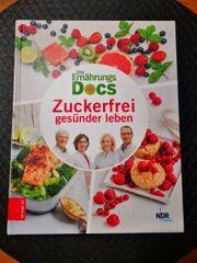Die Ernährungs Docs Zuckerfrei Buch