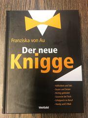 Der neue Knigge Franziska von