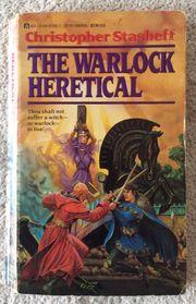 The Warlock heretical - Christopher Stasheff