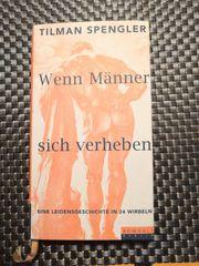 Tilman Spengler - Wenn Männer sich