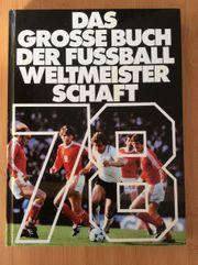 Das grosse Buch der Fussballweltmeisterschaft
