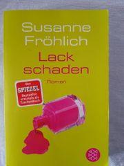 Susanne Fröhlich Lackschaden