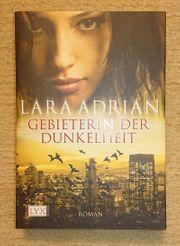 Gebieterin der Dunkelheit - Lara Adrian