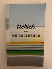 Tschick Roman von Wolfgang Herrndorf