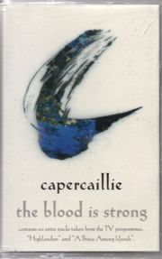capercaillie - the blood is strong -