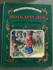 Kinderbuch Märchenbuch Rotkäppchen und andere