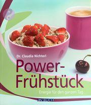 Power Frühstück von Dr Claudia