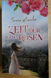 Zeit der wilden Rosen Serena