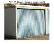Garage zu kaufen gesucht - KA-Rüppurr