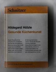 Gesunde Küchenkunst Schnitzer Verlag St
