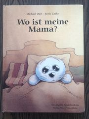 Kinderbuch Wo ist meine Mama