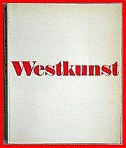 WESTKUNST - ZEITGENÖSSISCHE KUNST SEIT 1939