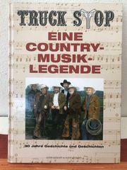 Truck Stop eine Country-Musik-Legende Buch