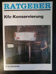 KFZ-Konservierung Ratgeber 2 Auflage von
