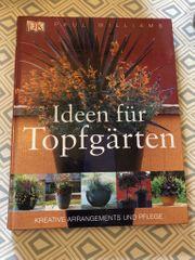 Ideen für Topfgärten - Kreativbuch